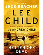 Better Off Dead: (Jack Reacher 26)