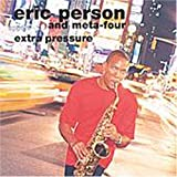 Extra Pressure by Eric Person (2000-03-30)