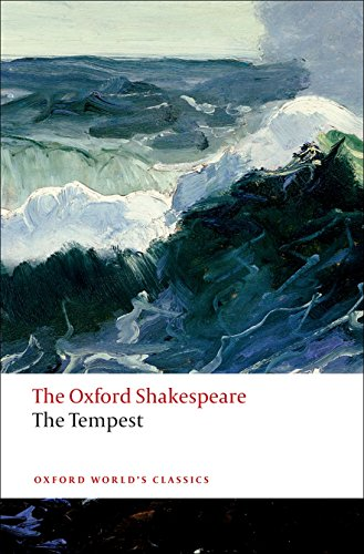 The Tempest: The Oxford Shakespeare The Tempest (The...