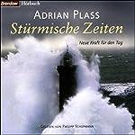 Stürmische Zeiten | Adrian Plass