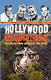Hollywood Marines - Celebrities Who Served in the Corps