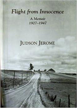 Flight from Innocence a Memoir 1927-1947