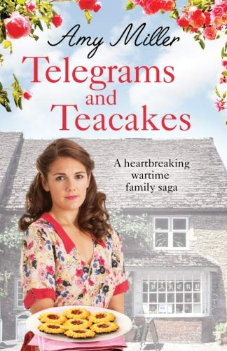 Telegrams and Teacakes: A heartbreaking World War Two family saga (Wartime Bakery) (Volume 3)