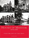 Houses of Missouri, Cydney Millstein and Carol Grove, 0926494546