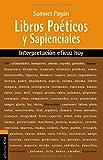 img - for Libros Po ticos y Sapienciales: Interpretaci n eficaz hoy (Spanish Edition) book / textbook / text book