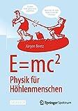 E=mc^2: Physik Für Höhlenmenschen, Beetz, Jürgen, 3642544088
