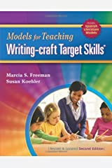 Models for Teaching Writing-Craft Target Skills, 2nd Edition Paperback