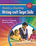 Models for Teaching Writing-Craft Target Skills, 2nd Edition
