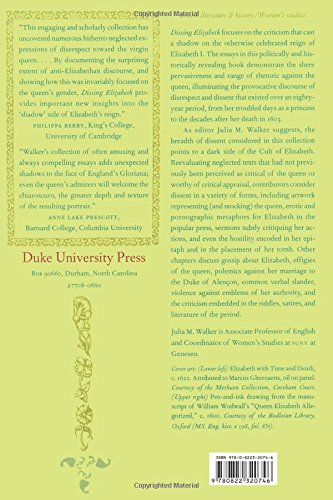 Dissing Elizabeth: Negative Representations of Gloriana (Post-Contemporary Interventions) by Brand: Duke University Press Books