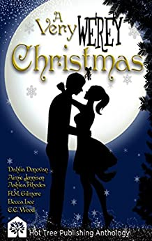 A Very Werey Christmas by [Gilmore, RM, Lee, Becca, Donovan, Dahlia, Rhodes, Ashlea, Wood, C.C., Jennison, Aimie]