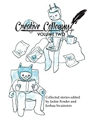 Creative Colloquy Volume Two