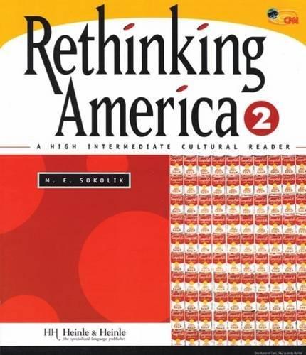 Rethinking America 2: A High Intermediate Cultural Reader