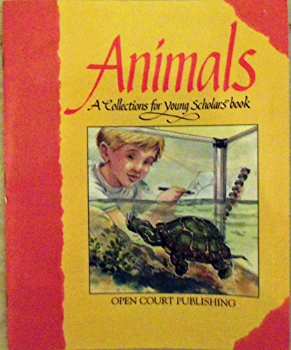 Animals: A Collection for Young Scholars Book