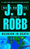 Reunion in Death, J. D. Robb and Nora Roberts, 0425183971