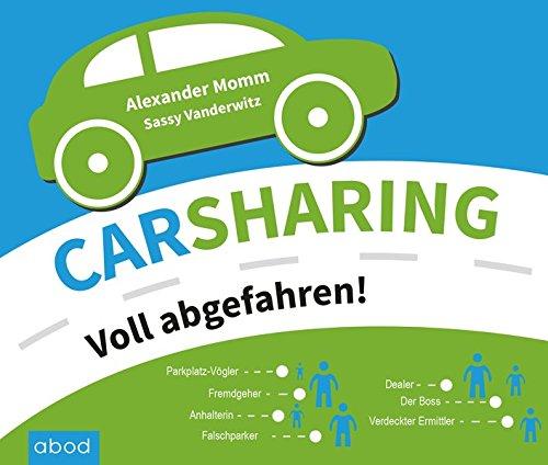 Carsharing: Voll abgefahren!