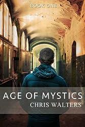 Age of Mystics - B1 (Saga of Mystics) (Volume 1)