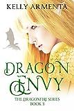 Dragon Envy (Dragonfire Series Book 3)