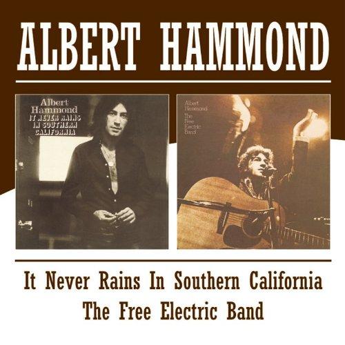 ALBERT HAMMOND - It Never Rains In Southern California/the Free Electric Band /  Albert Hammond - Zortam Music