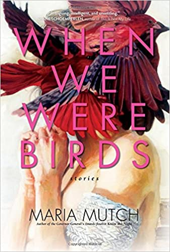 When We Were Birds Stories