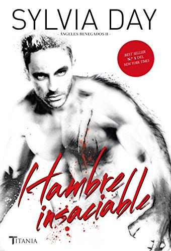 Hambre insaciable (Spanish Edition)