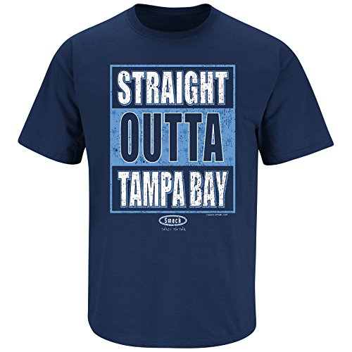 Smack Apparel Tampa Bay Fans. Straight Outta Tampa Bay. Navy T Shirt (Sm-5X) (2XL)