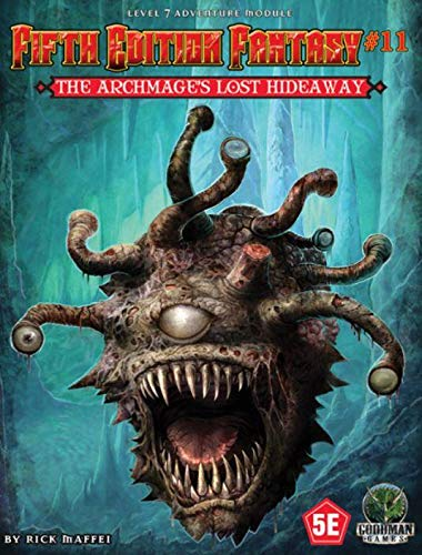 Goodman Games Fifth Edition Fantasy #11: The Archmage's Lost Hideaway (5th Ed. D&D Adventure), RPG