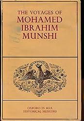 Voyages of Mohamed Ibrahim Munshi (Oxford in.Asia Historical Memorial)