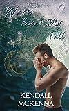 Waves Break My Fall