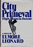 City Primeval, Elmore Leonard, 0877952825