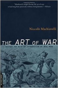 The art of War, Niccolò Machiavelli