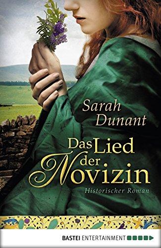 Das Lied der Novizin: Historischer Roman (Historische Liebesromane. Bastei Lübbe Taschenbücher) (German Edition)