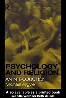 Psychology and Religion: An Introduction by Michael Argyle (2000-02-05)