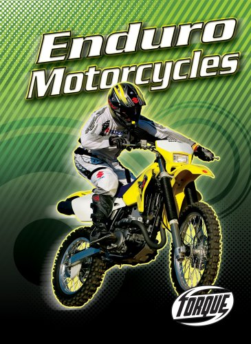 Enduro Motorcycles (Torque Books: Motorcycles) (Torque: Motorcycles)