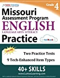 Missouri Assessment Program Test Prep: Grade 4 English Language Arts Literacy (ELA) Practice Workbook and Full-length Online Assessments: MAP Study Guide
