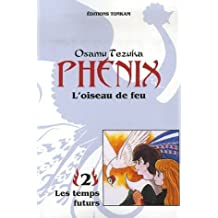 PHÉNIX L'OISEAU DE FEU T02 N.E.