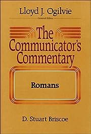 The Communicator's Commentary: Romans…