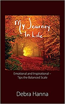 My Journey In Life: Emotional and Inspirational - Tips the Balanced Scale