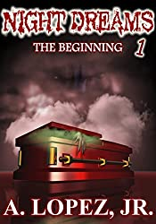 The Beginning (Night Dreams #1)