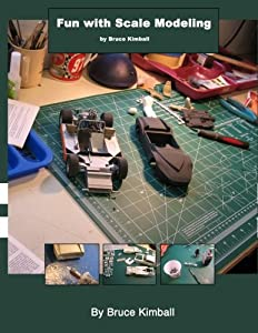 Fun with Scale Modeling: Everyone can enjoy building a scale model car. (Volume 1)
