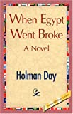 When Egypt Went Broke, Holman Day, 1421896494