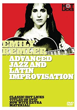 Emily Remler: Advanced Jazz & Latin Improvisation