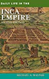 img - for Daily Life in the Inca Empire, 2nd Edition book / textbook / text book