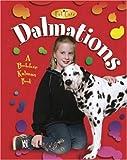 Dalmatians, Kelley MacAulay and Bobbie Kalman, 0778717933