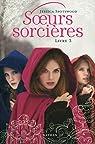 Soeurs sorcières, tome 3 par Spotswood