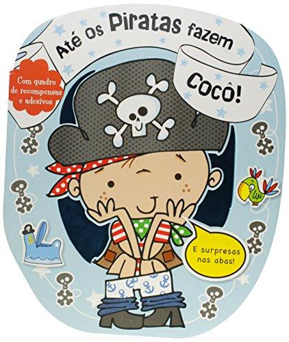Até os Piratas Fazem Cocô!