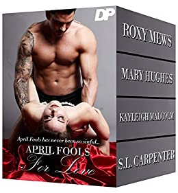 April Fools For Love by [Hughes, Mary, Mews, Roxy, Carpenter, S.L., Malcolm, Kayleigh]