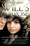 Will's Purpose, Randolph Kay, 1615798080