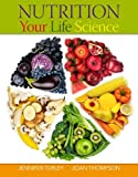img - for Nutrition Your Life Science Nutrition Your Life Science book / textbook / text book