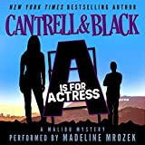 """""""A"""" is for Actress (Malibu Mystery Book 1)"""