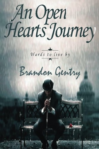 An Open Hearts Journey: Words To Live By (Volume 1) pdf epub